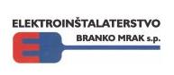 ELEKTROINŠTALATERSTVO - BRANKO MRAK S.P.